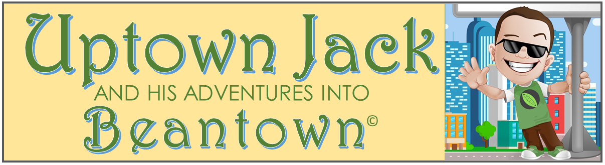 Uptown Jack and His Adventures into Beantown